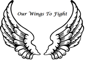 Our wings to fight